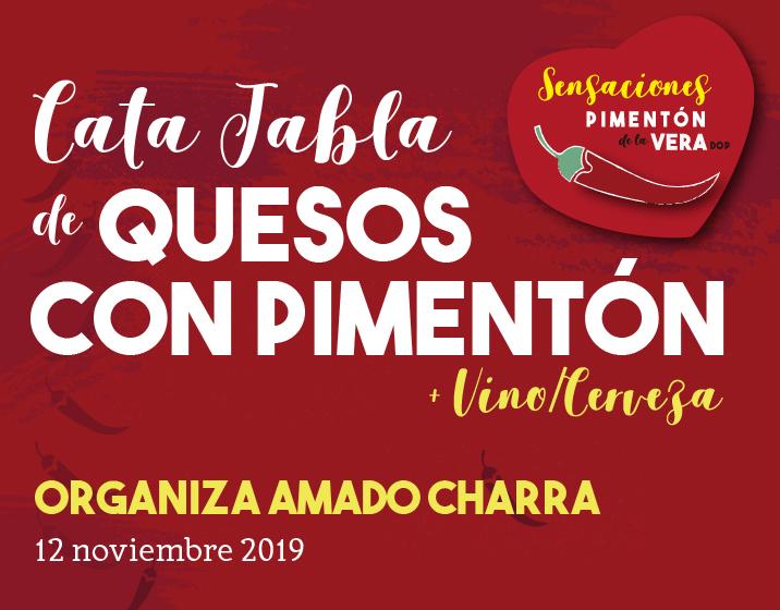 CATA DE TABLA DE QUESOS CON PIMENTÓN DE LA VERA DOP 2019