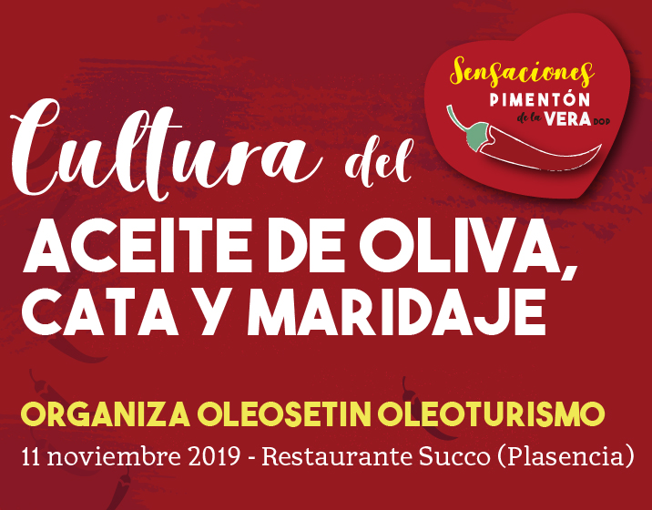 CULTURA DEL ACEITE DE OLIVA, CATA Y MARIDAJE OLEOSETIN 2019